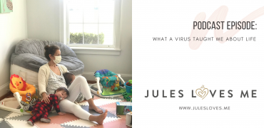 What A Virus Taught Me About Life